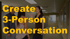 3 person conversation