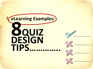 eLearning Example 8 Quiz Design Tips