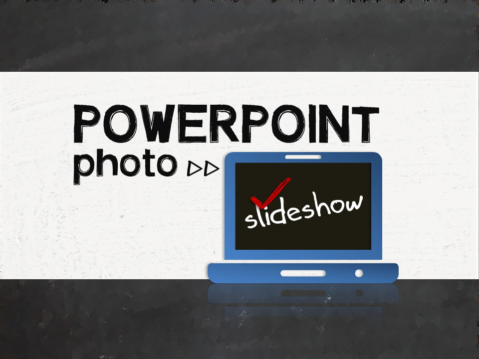 Create a photo slideshow in powerpoint elearningart create a photo slideshow in powerpoint maxwellsz
