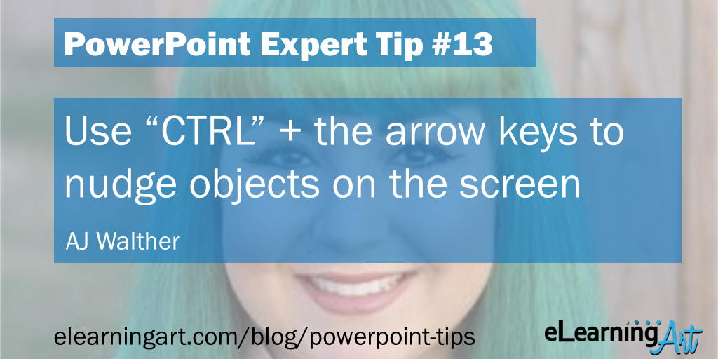 PowerPoint Alignment Tip from AJ Walther: Use Ctrl + arrow keys to nudge objects on the screen