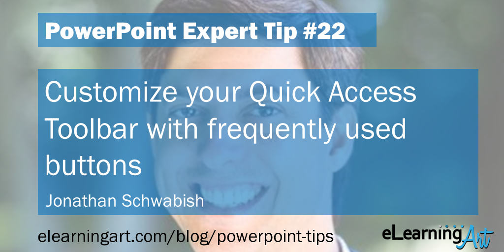 "PowerPoint Shortcut from Jonathan Schwabish: Customize your ""quick access"" toolbar with frequently used buttons"