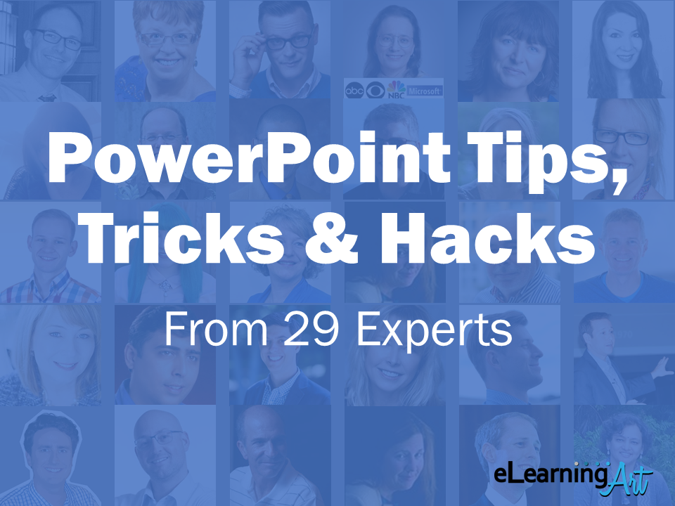 PowerPoint Tips, Tricks, and Hacks from 29 Experts