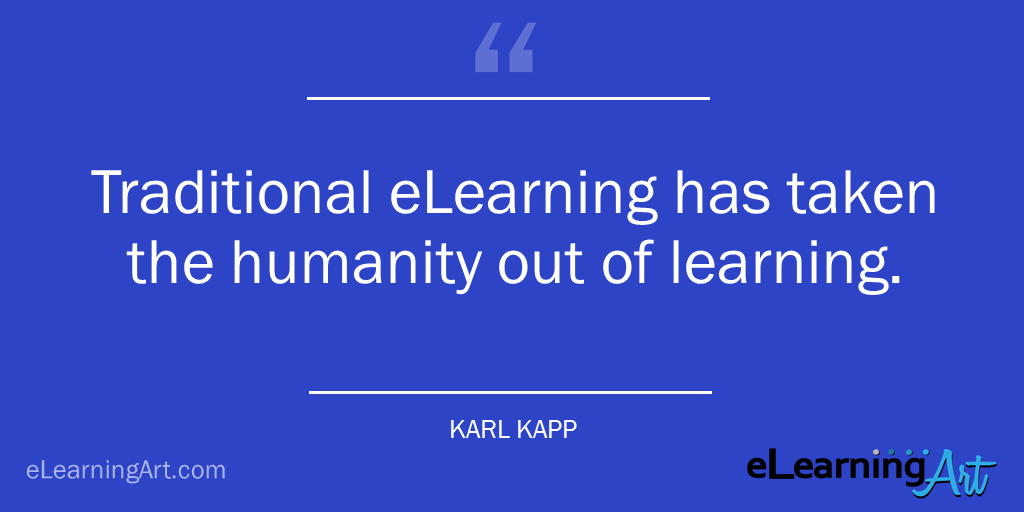 Traditional eLearning quote Karl Kapp