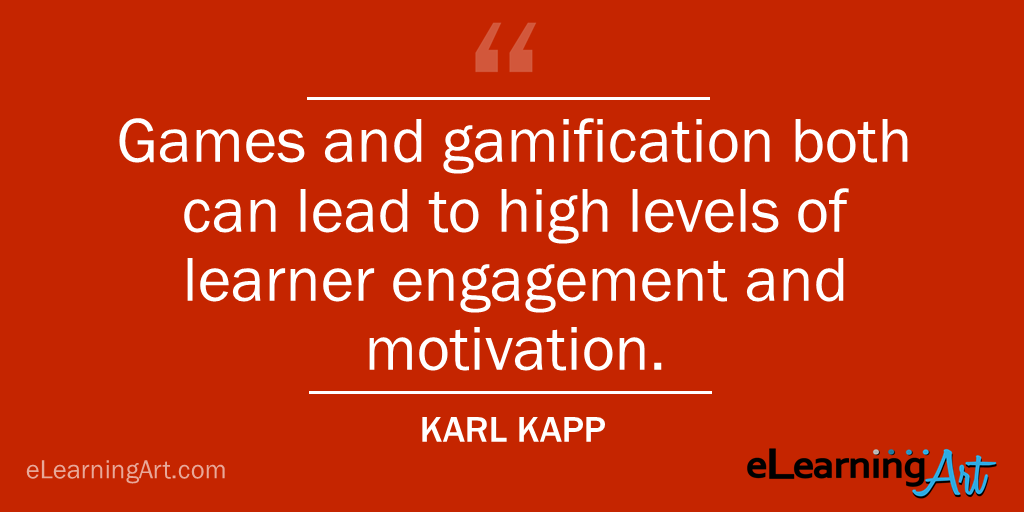 Benefits of gamification quote Karl Kapp