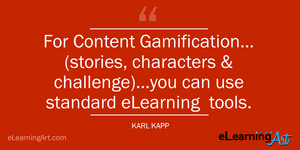 Content gamification quote Karl Kapp