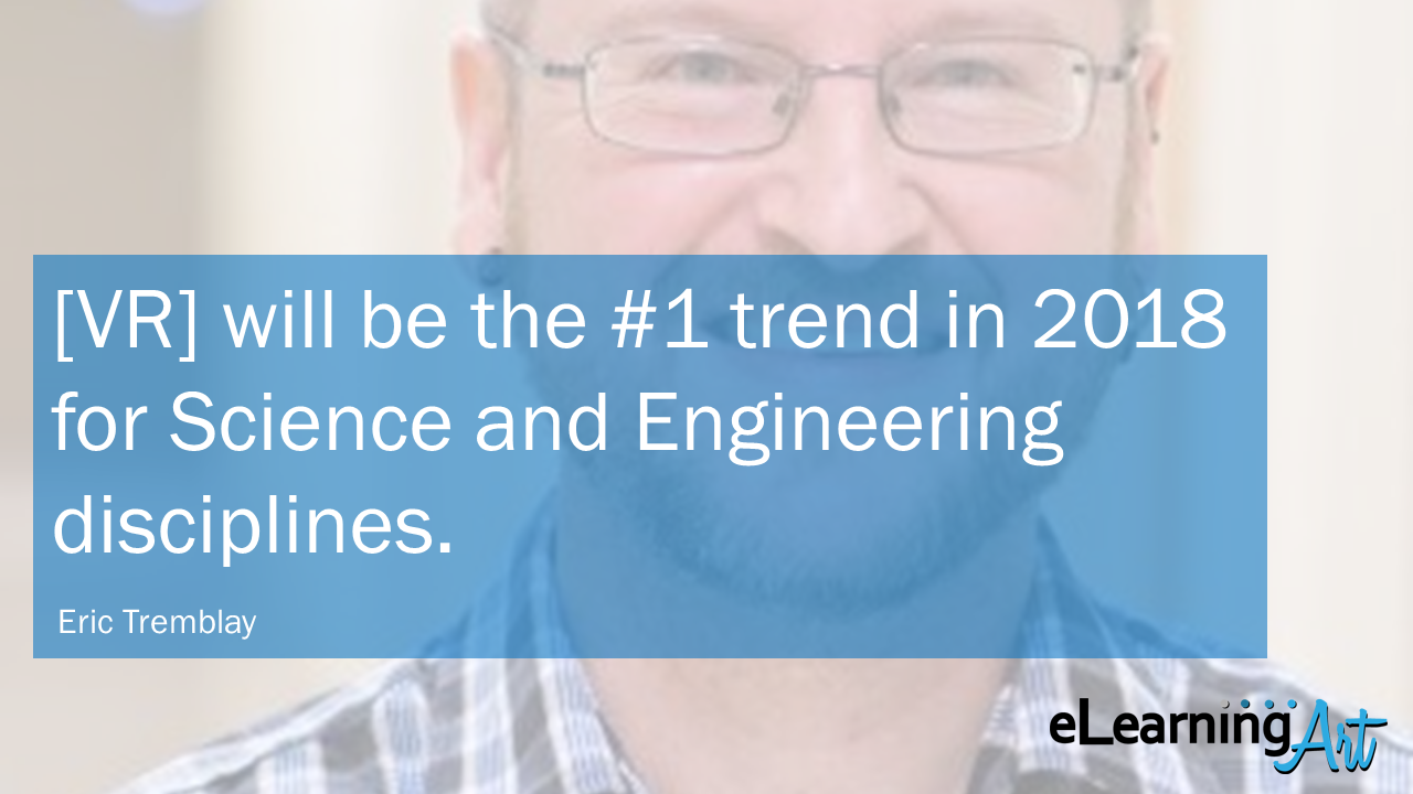 eLearning-Trends-2018-Virtual-Reality-Eric-Tremblay