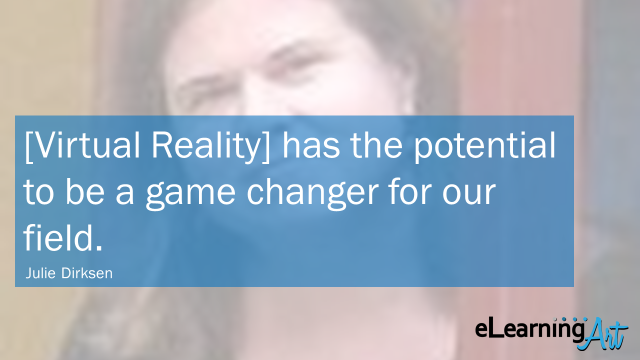 eLearning-Trends-2018-Virtual-Reality-Julie-Dirksen