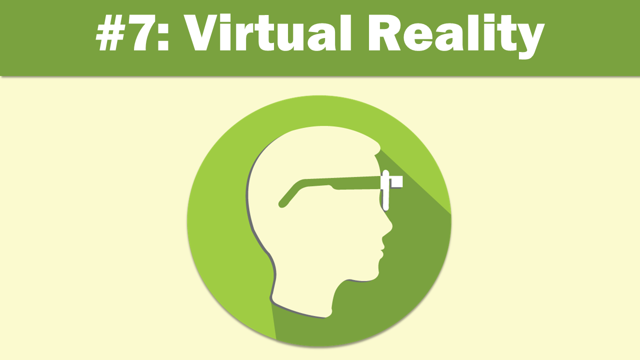 Virtual Reality - eLearning Trends 2018