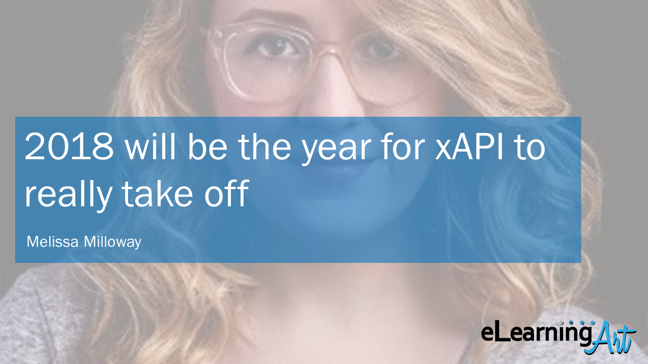 eLearning-Trends-2018-xAPI-Melissa-Milloway