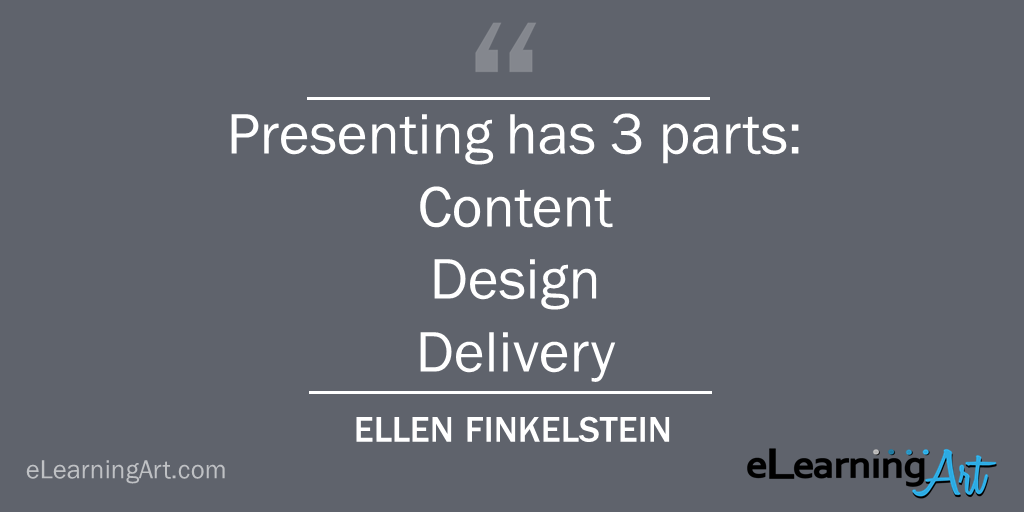 Presentation Structure - 3 parts: content design delivery
