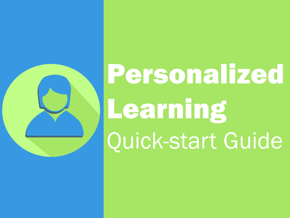 Personalized Learning - Quick Start Guide