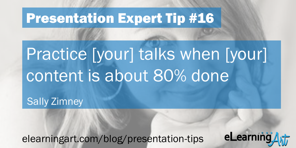 Presentation Practice and Delivery Tip - Sally Zimney