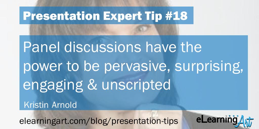 Presentation Panel Discussion Tip - Kristin Arnold
