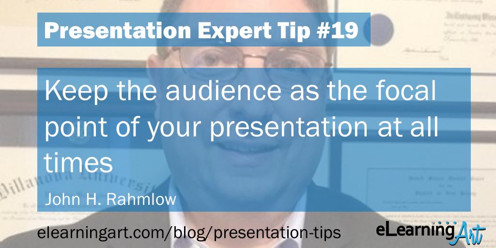 Presentation Focus Tip - John Rahmlow