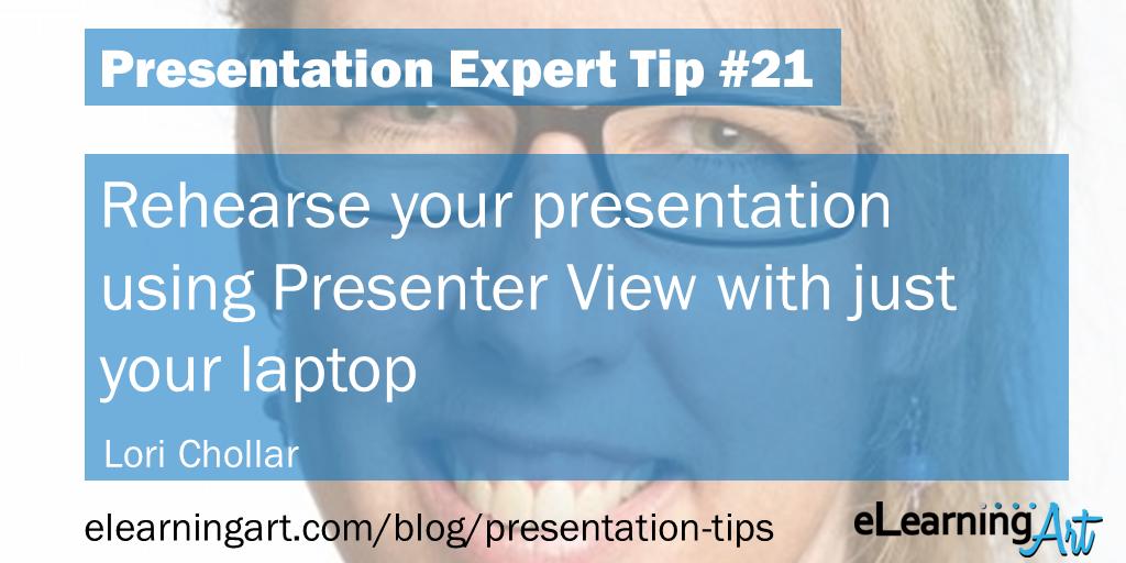 Presentation Practice Tip - Lori Chollar
