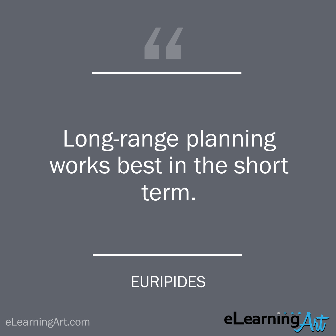 project management quote - euripides: Long-range planning works best in the short term.