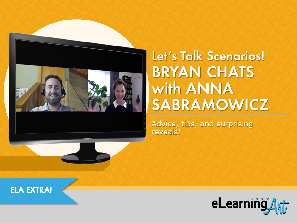 eLearning Scenarios with Bryan Jones and Anna Sabramowicz