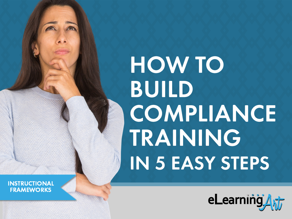 eLearningArt_How_to_Build_Compliance_Training_5-easy-steps