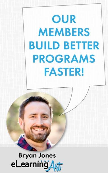 eLearningArt members build better programs faster!