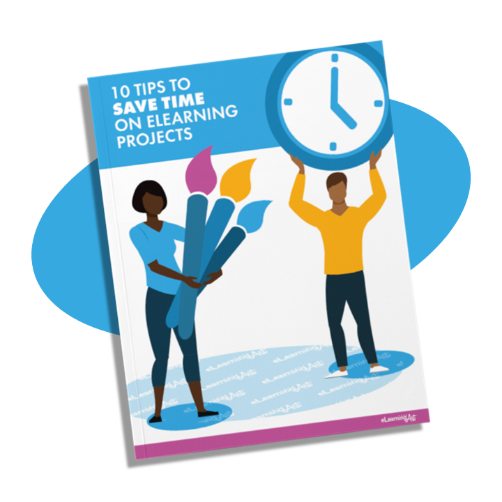 Save Time on eLearning Development with 10 Expert Tips E-book